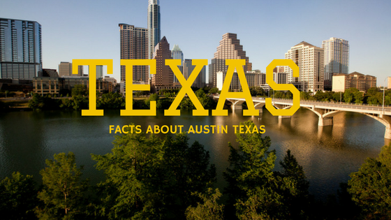 Austin, Texas Cool Facts