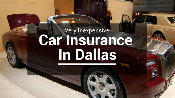 Very Inexpensive Car Insurance In Dallas